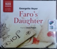 Faro's Daughter written by Georgette Heyer performed by Laura Paton on CD (Abridged)